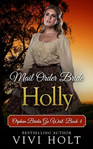 Holly (Orphan Brides Go West #4)