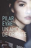 Un Amor De Oriente (volumen independiente)