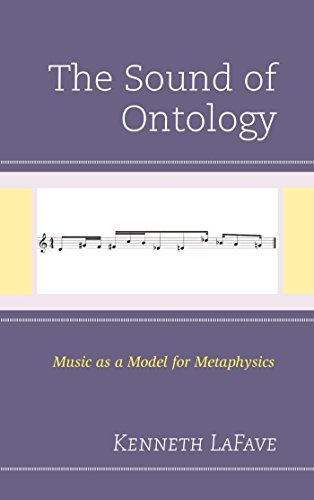 The Sound of Ontology Music as a Model for Metaphysics