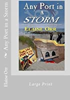 Any Port in a Storm (A Jolie Gentil Cozy Mystery #4)