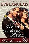 The Wolf's Secret Vegas Bride by Eve Langlais