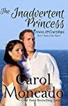 The Inadvertent Princess (Crowns & Courtships, #2)