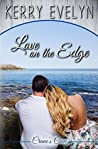 Love on the Edge (Crane's Cove #1)