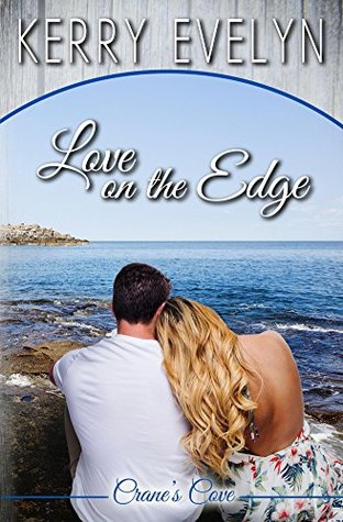 Love on the Edge (Crane's Cove #1)