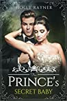 The Prince's Secret Baby (A Baby for the Prince, #1)