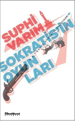 Sokratis'in Oyunları by Suphi Varım