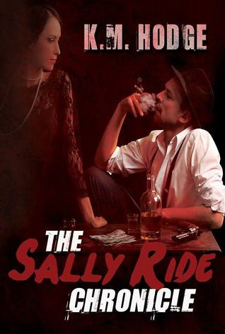 The Sally Ride Chronicle (A Syndicate-born Trilogy Prequel)
