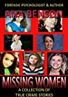 Missing Women: A collection of True Crime Stories