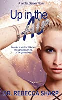 Up in the Air (Winter Games, #1)