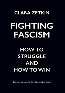 Fighting Fascism: How to Struggle and How to Win