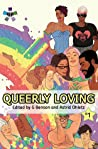 Queerly Loving (Queerly Loving, #1)
