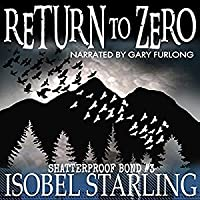 Return to Zero (Shatterproof Bond #3)