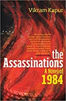 The Assassinations: A Novel of 1984