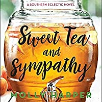Sweet Tea and Sympathy (Southern Eclectic, #1)