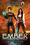 Ember: The Revelations of Oriceran (The Fairhaven Chronicles, #3)