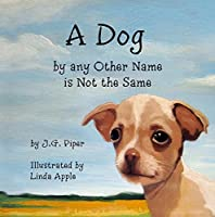 A Dog by any Other Name is Not the Same