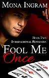Fool Me Once (International Romance #2)
