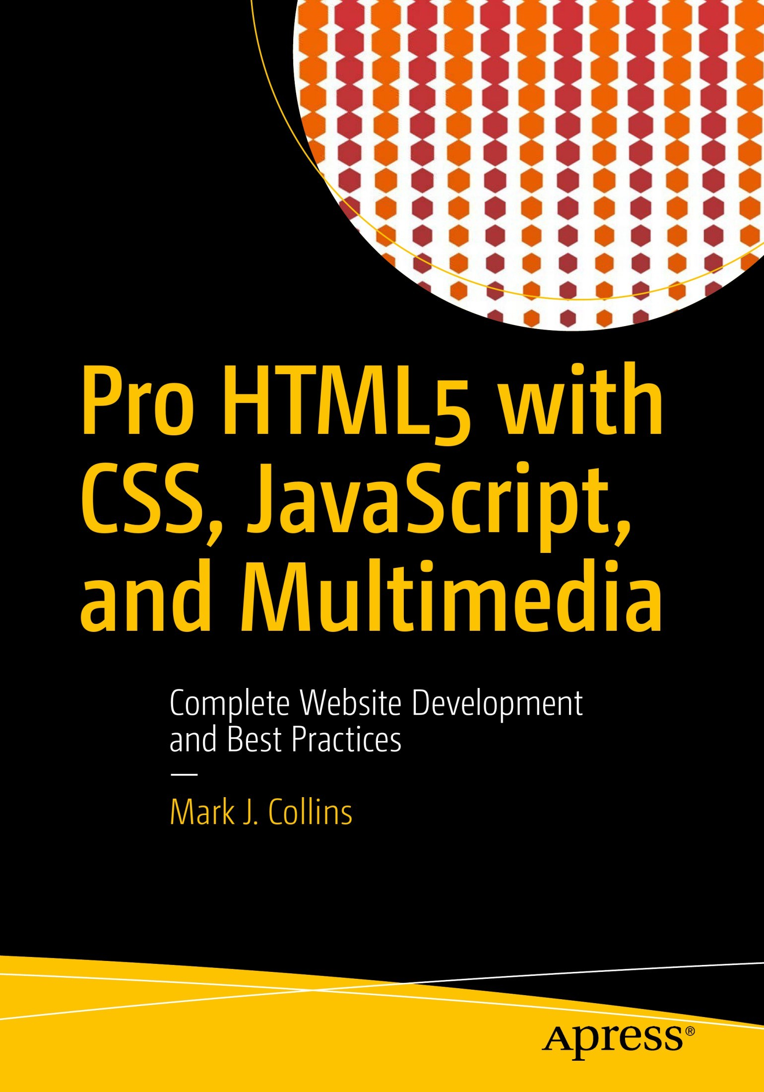 Pro HTML5 with CSS, JavaScript, and Multimedia Complete Website Development and Best Practices (1)
