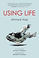 Using Life (Emerging Voices from the Middle East)