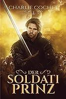 Der Soldati Prinz (Soldati Hearts (Deutsch) 1)
