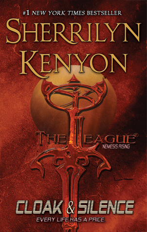 Cloak & Silence (The League Series Book 6)
