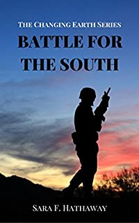 Battle for the South (The Changing Earth Series Book 4)