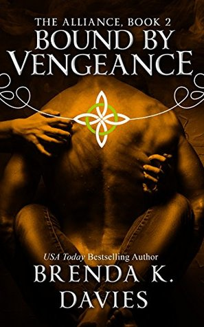Bound by Vengeance (The Alliance, #2)