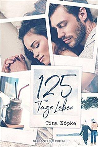 125 Tage Leben (Little Springs, #1)