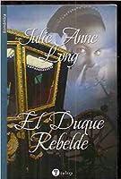 El duque rebelde
