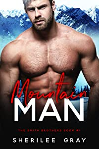 Mountain Man (Smith Brothers, #1)