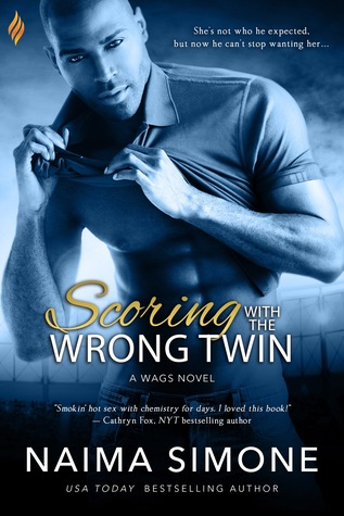Scoring With the Wrong Twin by Naima Simone