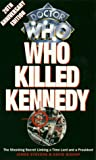 Who Killed Kennedy by James Stevens