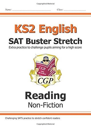 New KS2 English Reading SAT Buster Stretch: Non-Fiction (for tests in 2018 and beyond)