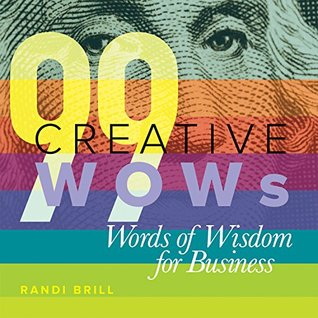 99 Creative WOWs Words of Wisdom for Business