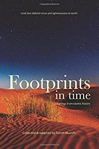 footprints in time: Gleaning from Islamic History