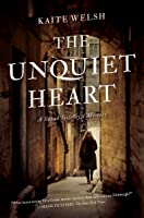 The Unquiet Heart: A Sarah Gilchrist Mystery