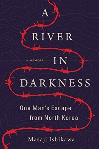 A River in Darkness  One Man's - Masaji Ishikawa