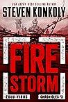 Fire Storm (The Zulu Virus Chronicles #3)