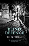 Blind Defence (Benson and De Vere, #2)