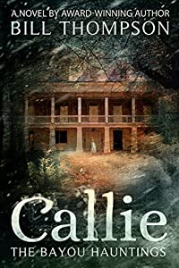 Callie (The Bayou Hauntings #1)