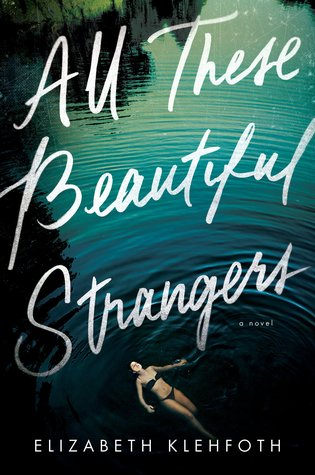 Image result for All These Beautiful Strangers by Elizabeth Klehfoth