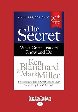 The Secret by Ken Blanchard and Mark Miller
