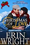 Review ebook Christmas of Love (Long Valley, #3.2) by Erin Wright