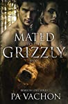 Mated to the Grizzly (Bears in Love, #1)