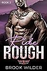 Ride Rough (Dirty Cruisers MC, #2)