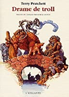 Drame de troll (Discworld #16.5)