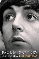 Paul McCartney: La biografía (Cultura Popular)