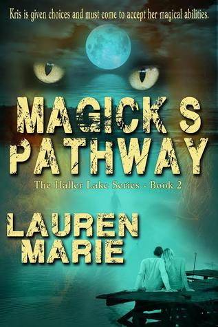 Magick's Pathway (The Haller Lake Series, Book 2)