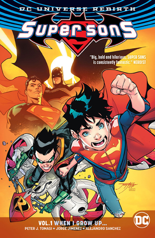 Super Sons, Volume 1: When I Grow Up