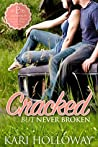 Cracked But Never Broken (Laughing P, #1)